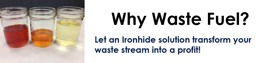 Why Waste Fuel?